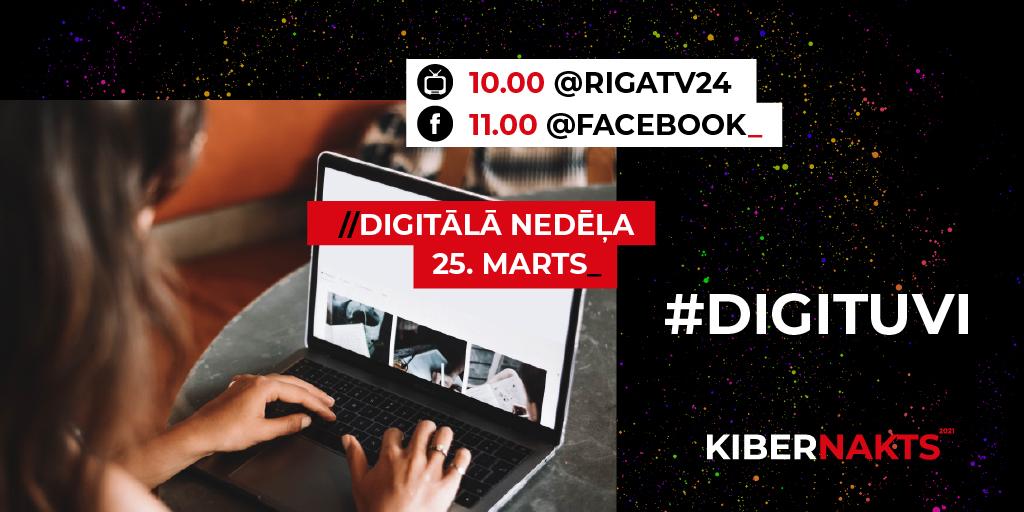digitālā-nedēļa-2021-25-marts-kibernakts-kiberneatkarība